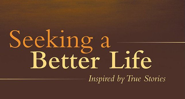 Seeking-a-Better-Life
